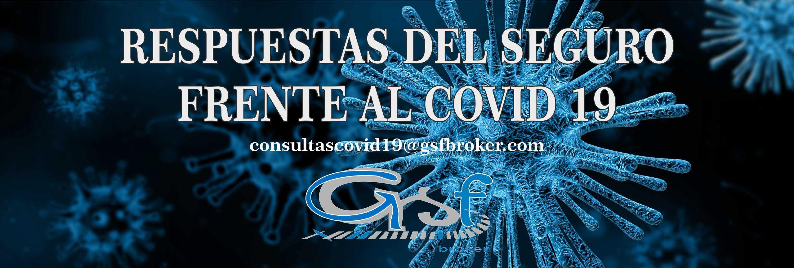 RESPUESTAS DEL SEGURO FRENTE AL COVID-19